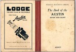 The Book of the Austin Seven and Eight. A complete guide for owners of all models with details of changes in design and equipment since 1927. Pitman's Motorists Library.