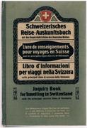 Schweizerisches Reise-Auskunftsbuch mit den Hauptzufahrtslinien des