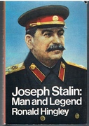 Joseph Stalin: Man and Legend.