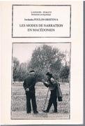 Les Modes de Narration en Macédonien. Préface de Jean Perrot.