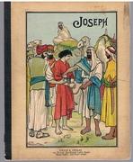 Joseph. Die Geschichte Josephs in 6 Bildern. (The story of Joseph in 6 pictures)
