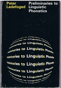 Preliminaries to Linguistic Phonetics.