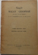 Simple Malay Grammar. For the Use of Schools. Second Edition.