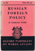 Russian Foreign Policy, Oxford Pamphlets on World Affairs. No. 34.