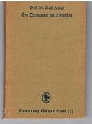 Die Ortsnamen in Deutschen. [German Placenames]. Siedlungs und kulturgeschichtlich betrachtet. : Sammlung Göschen. 573.