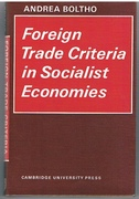 Foreign Trade Criteria in Socialist Economies. Cambridge Russian, Soviet and Post-Soviet Studies.