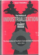 Politics of Industrialization in Tsarist Russia: The Association of