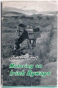 Motoring on Irish Byways. A Practical Guide for Wayfarers.