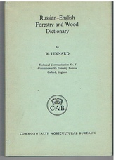 Russian-English Forestry and Wood Dictionary: Technical Communication No 6.