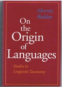 On the Origin of Languages. [Subtitle]: Studies in Linguistic Taxonomy.