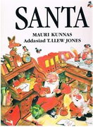 Santa. [Children's book in Welsh] Addasiad T. Llew Jones.