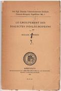 Le Groupement des Dialectes Indo-Européens.