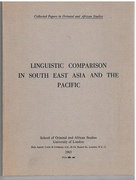 Linguistic Comparison in South East Asia and the Pacific Collected Papers in Oriental and African Studies.