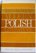 Introduction to Modern Polish Literature. An Anthology of Fiction and Poetry.