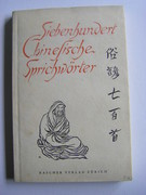 Siebenhundert Chinesische Sprichwörter [Seven hundred Chinese sayings].