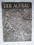 Der Aufbau.  Monatsschrift für den Wiederaufbau. (The rebuilding of Vienna - journal)