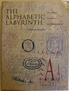 The Alphabetic Labyrinth Letters in History and Imagination