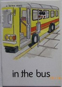 In the Bus.  (i.t.a. version) A Leighway Story. 12.