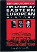 Chronology of 20th-Century Eastern European History. Foreword by Drs.