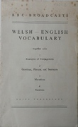 Welsh - English Vocabulary together with 1; Examples of conjugations, 2: Greetings, Phrases, and Sentences, 3: Mutations, 4: Numbers.