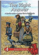 The Right Answer A Family Seeks a Better Life in Patagonia. Stories of Welsh Life.