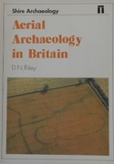 Aerial Archaeology in Britain Shire Archaeology 22.