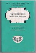 Dictionaries British and American. Revised Edition.