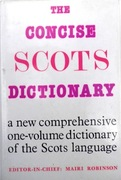 The Concise Scots Dictionary: a new comprehensive one-volume dictionary of the Scots language.