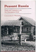 Peasant Russia Family and Community in the Post-Emancipation Period