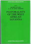 Pastoralists of the West African Savanna International African Seminars.
