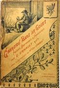 Gwerziou Barz ar Gouet.  Poésies Bretonnes & Françaises avec un Conte en prose et Airs notés. Avec illustrations de Mlle. Zoé Ernault.