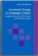 Accentual Change and Language Contact A Comparative Survey and a Case Study of Northern Europe