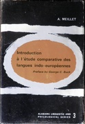 Introduction a l'étude comparative des langues indo-européenes. Preface by George C. Buck. Alabama Linguistic and Philological Series 3