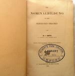 Die Nominalbildung in den semitischen Sprachen. Zweite, durch ein Wörter- und ein Sachverzeichnis vermehrte Ausgabe. Original second edition.