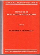 Typology of Resultative Construction (Trans. from the Russian edited by
