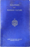 Dialogues on Russian Culture.