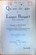 Qu'est-ce que la Langue Basque? Étude Comparative. [What is Basque?  A