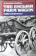 The English Farm Wagon.  Origins and Structure.