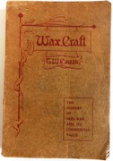 Wax Craft.  All about Beeswax. Its history, production, adulteration, and commercial value.
