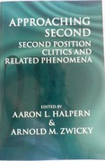 Approaching Second: Second Position Clitics and Related Phenomena. Center for the Study of Language and Information - Lecture Notes.