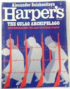 Harper's Magazine: The GULag Archipelago.  Interrogation: The most
