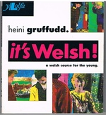 It's Welsh. A Welsh Course for the Young (for teenagers): A new course for