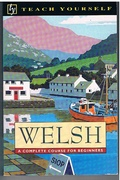 Welsh A Complete Course for Beginners. Teach Yourself.