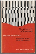 The Discovery of Language.  Linguistic Science in the 19th Century. Translated by John Webster Spargo.