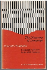 The Discovery of Language.  Linguistic Science in the 19th Century.