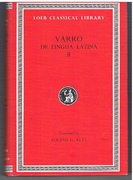 De Lingua Latina II. On the Latin Language. In Two Volumes. (Volume II only). Books VIII-X. Fragments. Loeb Classical Library No. 334.