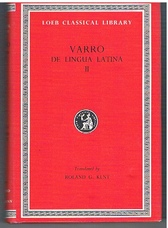 De Lingua Latina II. On the Latin Language. In Two Volumes. II. Books