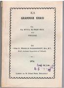 Ka Grammar Khasi. Na ka bynta. Ki High Skul bad College. [Khasi grammar].