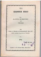 Ka Grammar Khasi. Na ka bynta. Ki High Skul bad College.
