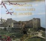 Architectural Monuments in Albania. Monumente të arkitekturës në Shqipëri.